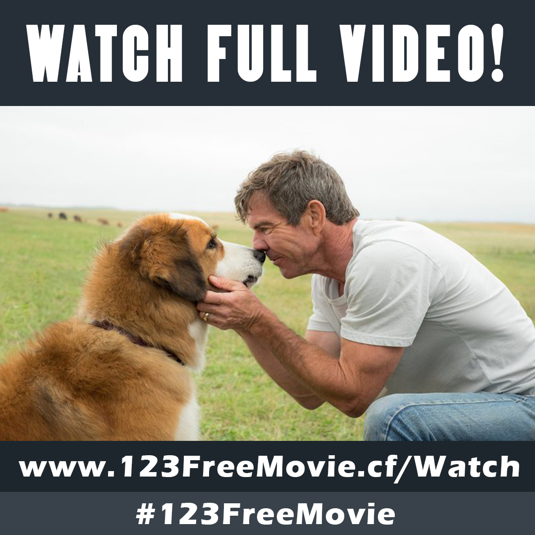 Watch A Dog's Purpose Full Movie